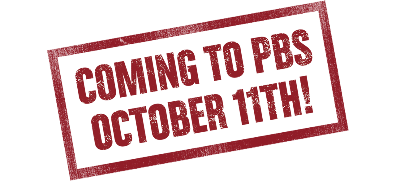 text Coming to PBS October 11th!